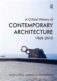Critical History of Contemporary Architecture