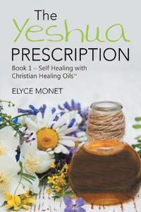 The Yeshua Prescription 1