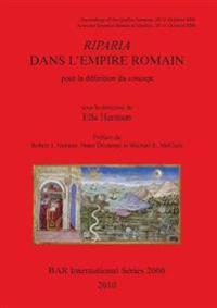 Riparia dans L'Empire Romain: pour la definition du concept