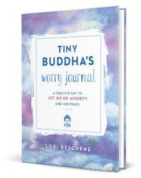 Tiny Buddha's Worry Journal