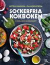 Sockerfria kokboken : 111 enkla och läckra recept