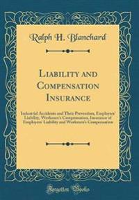 Liability and Compensation Insurance