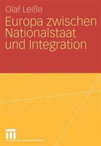 Europa Zwischen Nationalstaat Und Integration