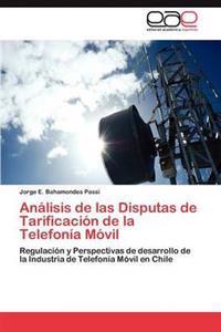 Analisis de Las Disputas de Tarificacion de La Telefonia Movil