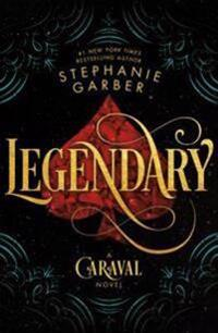 Legendary: A Caraval Novel