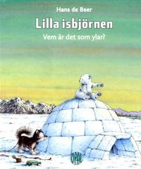 Lilla isbjörnen : vem är det som ylar?
