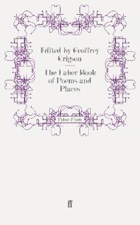 The Faber Book of Poems and Places
