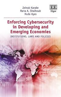 Enforcing Cyber Security in Emerging Economies