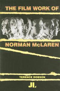 The Film Work of Norman McLaren