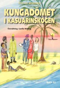 Kungadömet i Kasuarinskogen