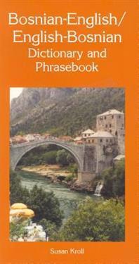 Bosnian-English / English-Bosnian Dictionary & Phrasebook