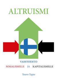 Altruismi: Vaihtoehto sosialismille ja kapitalismille