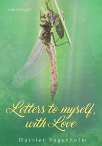 Letters to myself with love : a guide for self-knowledge