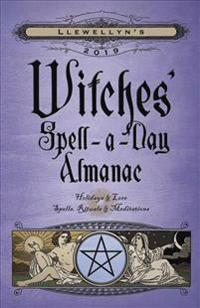 Llewellyn's 2019 Witches' Spell-A-Day Almanac