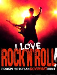 I Love Rock'n'roll!