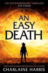 An Easy Death: the Gunnie Rose series
