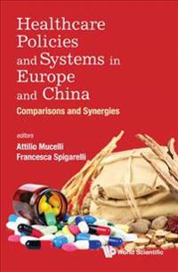 Healthcare Policies and Systems in Europe and China