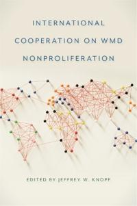 International Cooperation on WMD Nonproliferation