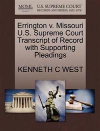 Errington V. Missouri U.S. Supreme Court Transcript of Record with Supporting Pleadings