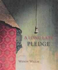 A Long Late Pledge