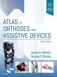 Atlas of Orthoses and Assistive Devices
