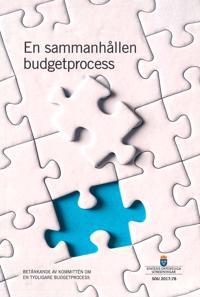 En sammanhållen budgetprocess. SOU 2017:78 : Betänkande från Kommittén om en tydligare budgetprocess