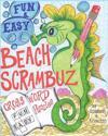 Beach Scrambuz - Fun & Easy Crossword Puzzles: No. 1