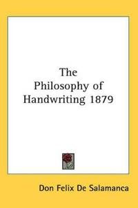 The Philosophy of Handwriting 1879