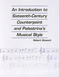 Introduction to 16th Century Counterpoint and Palestrina's Musical Style