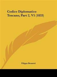 Codice Diplomatico Toscano, Part 2, V1