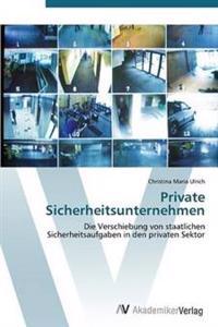Private Sicherheitsunternehmen