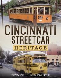 Cincinnati Streetcar Heritage