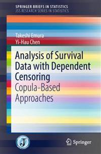 Analysis of Survival Data with Dependent Censoring