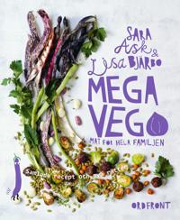 Mega vego. Samlade recept och nya rätter