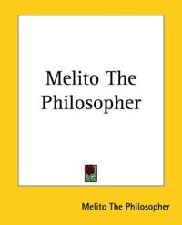 Melito The Philosopher