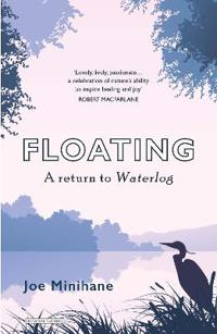 Floating - a return to waterlog