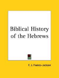 Biblical History of the Hebrews1917