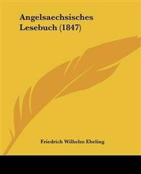 Angelsaechsisches Lesebuch