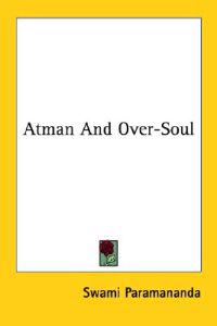 Atman and Over-soul