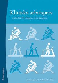 Kliniska arbetsprov : metoder för diagnos och prognos