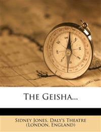 The Geisha...