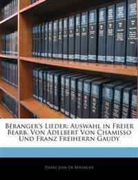 Béranger's Lieder: Auswahl in Freier Bearb. Von Adelbert Von Chamisso Und Franz Freiherrn Gaudy