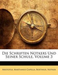 Die Schriften Notkers Und Seiner Schule, Volume 3