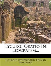 Lycurgi Oratio In Leocratem...