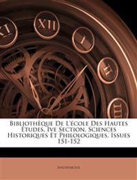 Bibliothèque De L'école Des Hautes Études, Ive Section, Sciences Historiques Et Philologiques, Issues 151-152