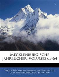 Mecklenburgische Jahrbücher, Dreiundsechzigster Jahrgang