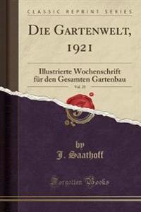 Die Gartenwelt, 1921, Vol. 25