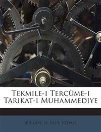 Tekmile-i Tercüme-i Tarikat-i Muhammediye