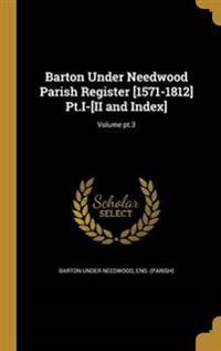 BARTON UNDER NEEDWOOD PARISH R