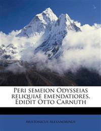Peri semeion Odysseias reliquiae emendatiores. Edidit Otto Carnuth
